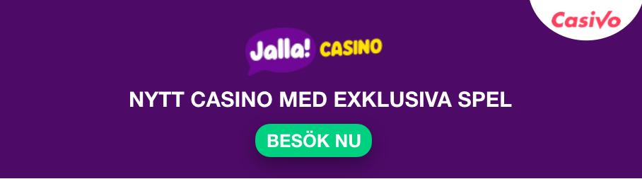 JALLA CASINO EXKLUSIVA SPEL CASIVO SE