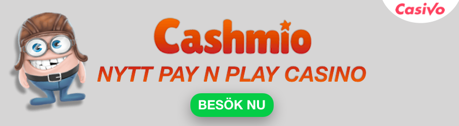 cashmio pay n play casino nytt casivo se