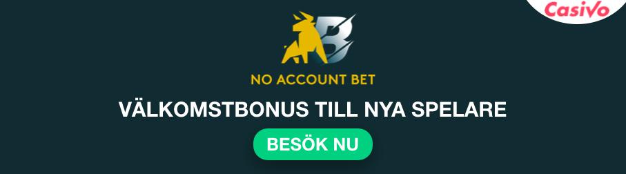 no account bet bonus casivo se